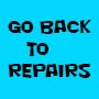 GO BACK TO REPAIRS